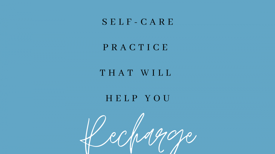 Recharge with a Self-care Practice